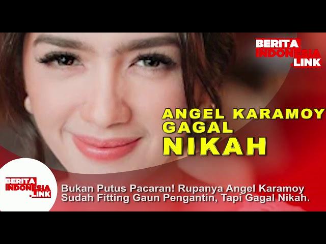 Angel Karamoy Gagal Nikah