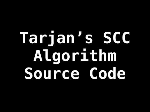 Tarjans Strongly Connected Components algorithm source code | Graph Theory