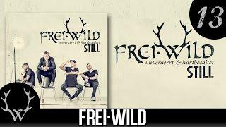 Frei.Wild - Mehr als 1000 Worte 'Still' Album | CD1