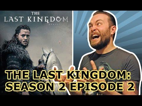 THE LAST KINGDOM: SEASON 2 EPISODE 2 REVIEW