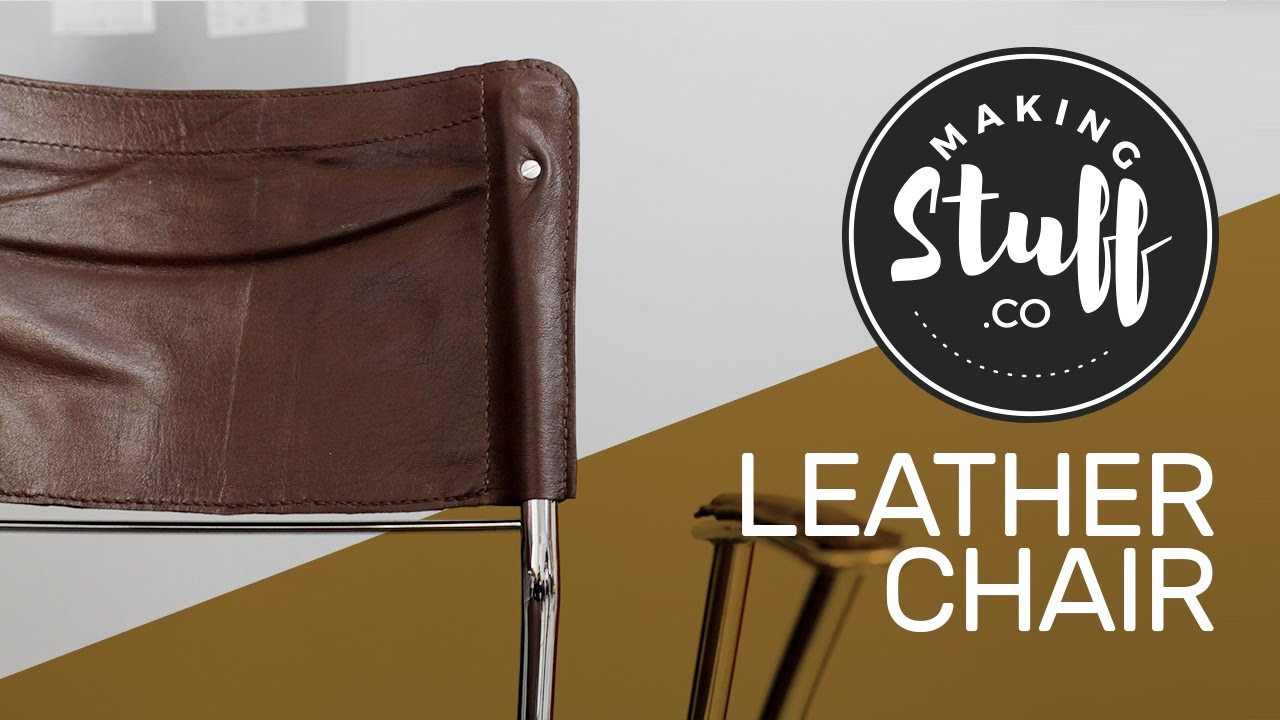 Reupholster a chair with leather - MakingStuff & Reupholster a chair with leather - MakingStuff - YouTube