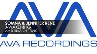 Somna & Jennifer Rene - Awakening (Amir Hussain Remix) [Teaser]