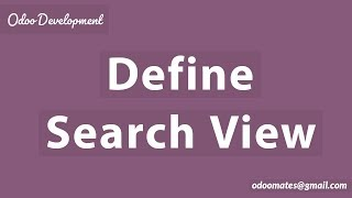 How To Define Search View in Odoo12