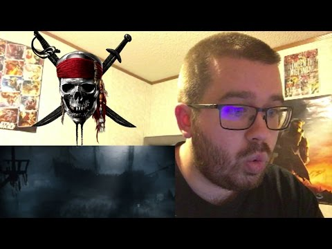 Pirates of the Caribbean: Dead Men Tell No Tales Teaser Trailer Reaction!
