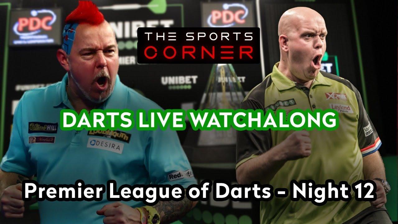 Premier League Of Darts Live Darts Watchalong Night 12 Youtube