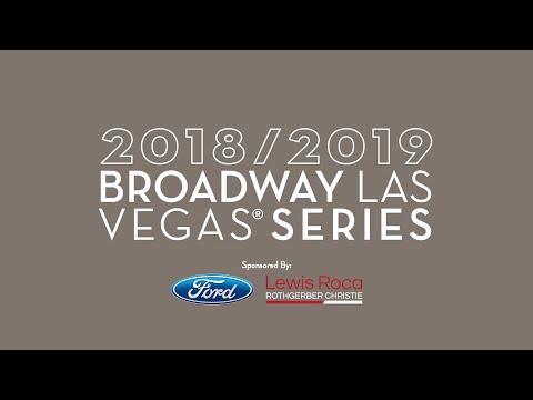 The 2018/19 Broadway Las Vegas Series