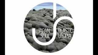 Japan Soul - Plastic Utopia