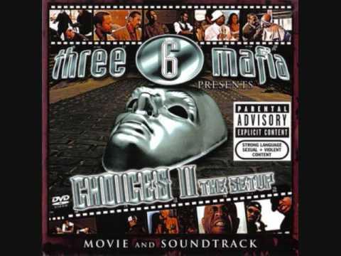 Three 6 Mafia-Who I Is