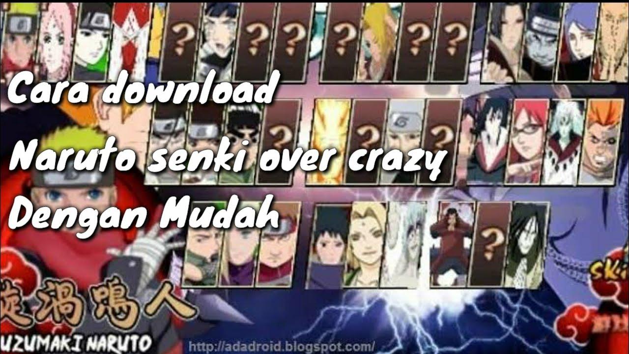 Tutorial cara download naruto senki overcrazy V2 Mod apk ...