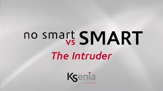 no Smart Vs Smart. Choose the right mood, go for innovation! Episode 6 – The Intruder