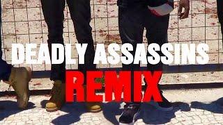Deadly Assassins Remix Part 2