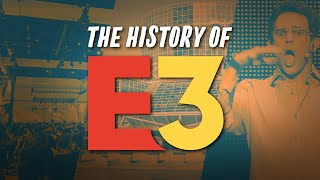 The History of E3