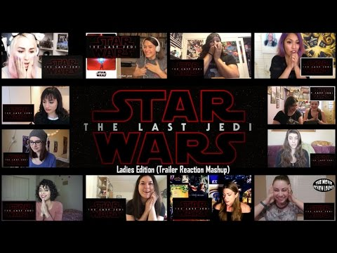 Download Ladies Edition: Star Wars: The Last Jedi Official Teaser (Reaction Mashup)