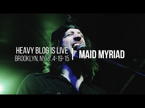 Maid Myriad: Live in Brooklyn, NY 4-16-15 (FULL SET)
