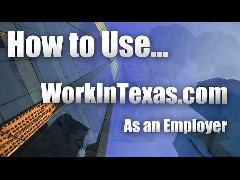 How To Use Work In Texas  (Employer)