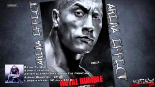 "WWE [HD] : Royal Rumble 2013 Official Theme Song - ""Champion"" By Clement Marfo & The Frontline + AE"