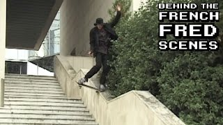 Behind the French Fred Scenes: Classic Boulala Session