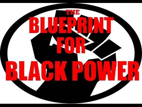 Blueprint For Black Power