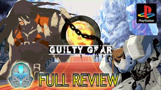 Guilty Gear 【 Full Review 】 【 PS1 】