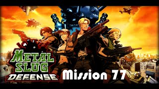 Metal Slug Defense - Mission 77 (60fps)