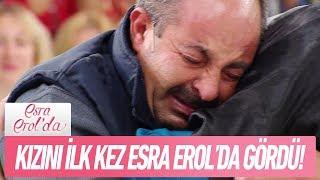 Kızını ilk kez Esra Erol'da gördü - Esra Erol'da 9 Kasım 2018