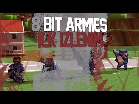 İlk İzlenim : 8 Bit Armies