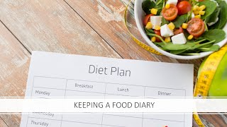 Keeping a food diary - healthy lifestyle plan (video #15)