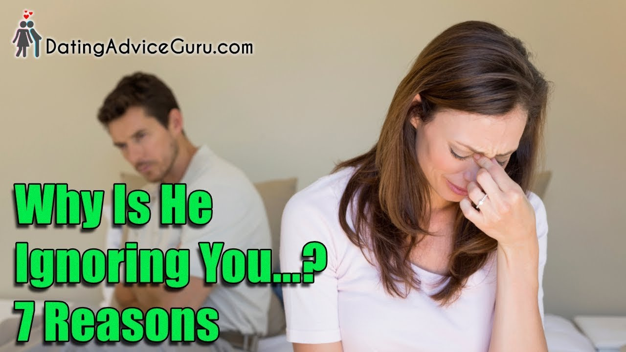 Why Does He Ignore Me? 7 reasons he pulls away