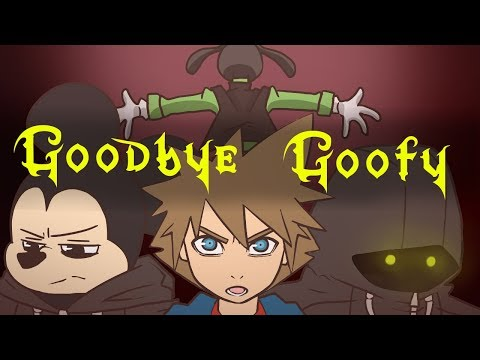 Goodbye Goofy (Kingdom Hearts Animation)