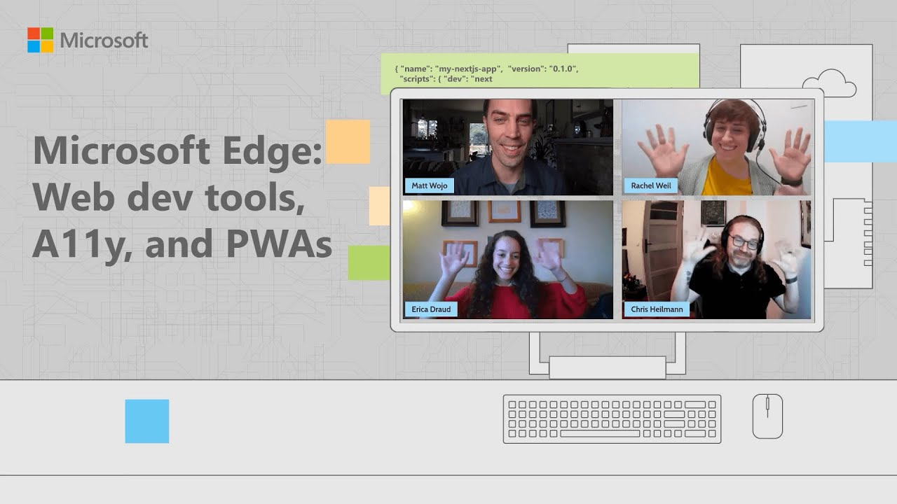 Microsoft Edge: Web Dev Tools, A11y, and PWAs