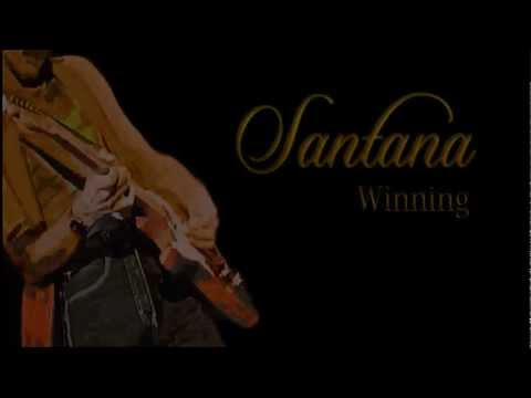 Santana ~  Winning ~ With Lyrics