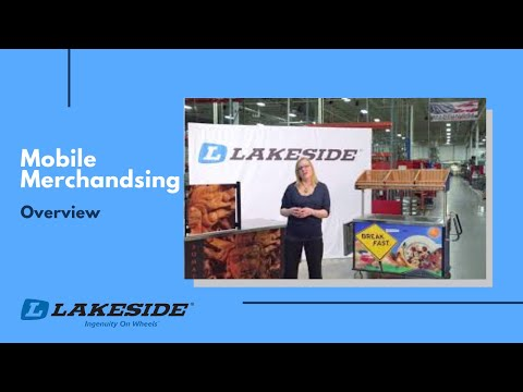 Lakeside Mobile Merchandising Overview