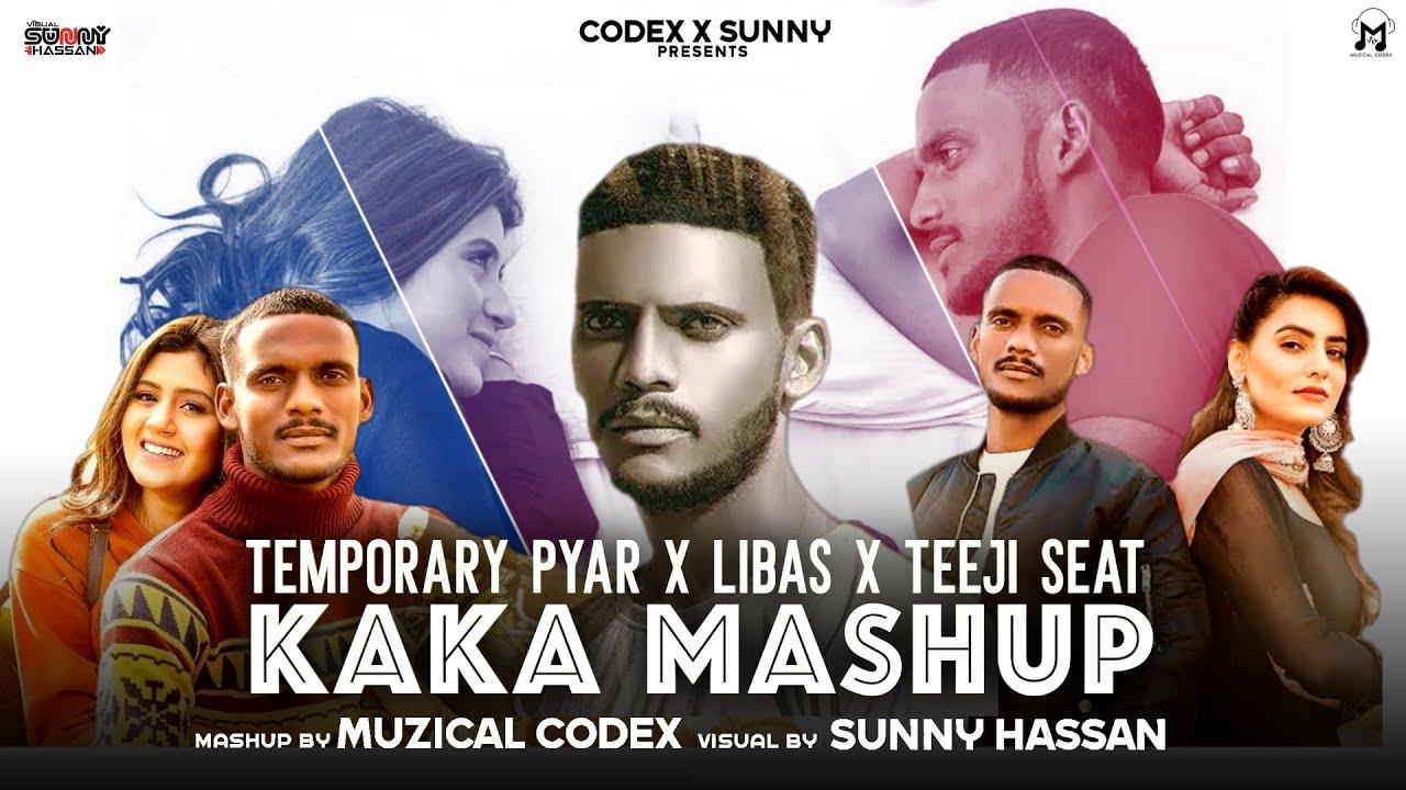 Download Temporary Pyar X Libaas X Teeji Seat (Kaka Mashup)-Muzical Codex   Sunny Hassan   Latest Mashup 2021