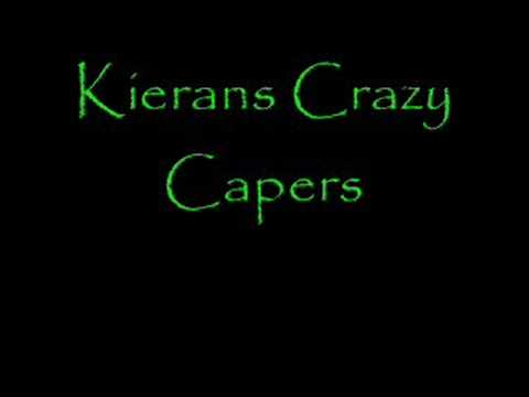 Kierans Crazy Capers opening theme tune