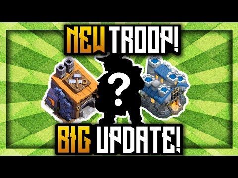 HUGE NEW UPDATE - 2 NEW TROOPS!!! | Clash of Clans Big New March Update 2018 | CoC New Troop Update