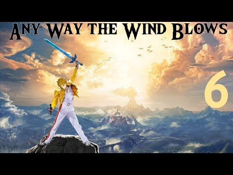 Any Way the Wind Blows - Part 6