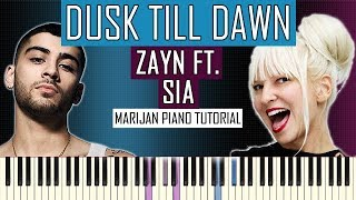 Video How To Play: ZAYN ft. Sia - Dusk Till Dawn | Piano Tutorial + Sheets download MP3, 3GP, MP4, WEBM, AVI, FLV Juli 2018