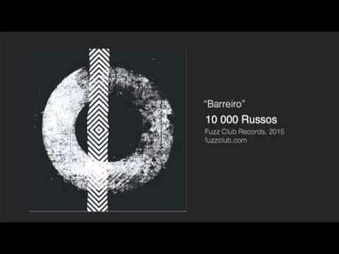 10,000 Russos  -  Barreiro - Self Titled LP