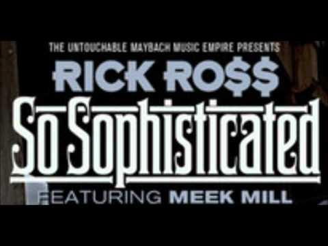 Rick Ross - So sophisticated Feat Meek Mill Lyrics