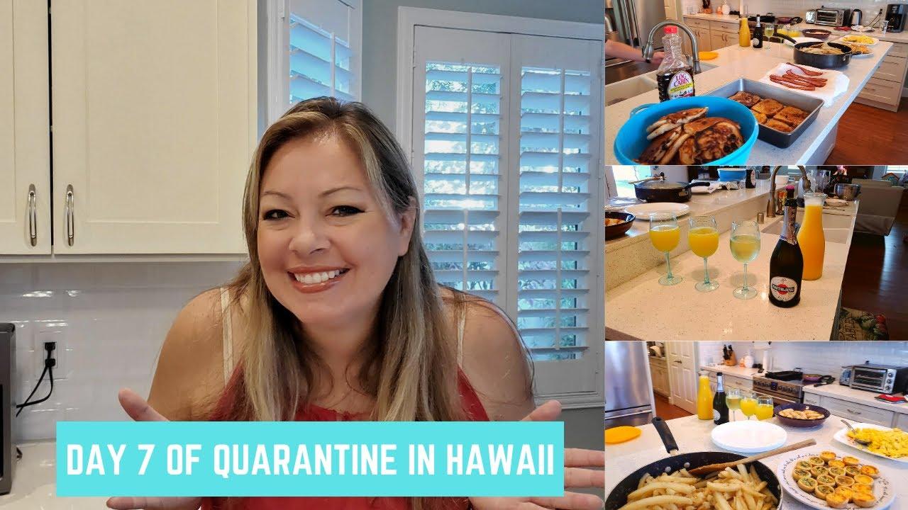 Day 7 of Quarantine in Hawaii
