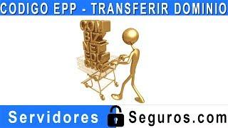 CODIGO EPP PARA TRANSFERIR DOMINIO