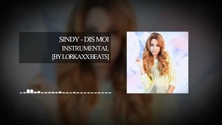 Sindy (Team BS) - Dis Moi (Instrumental/Karaoke by. Lorkaxx BeaTs)