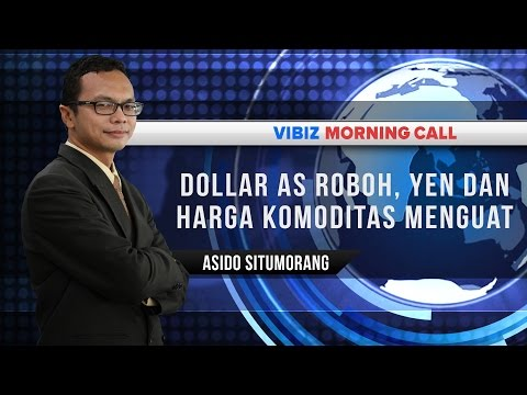 Dollar AS Roboh, Yen Dan Harga Komoditas Menguat, Vibiznews 29 April 2016