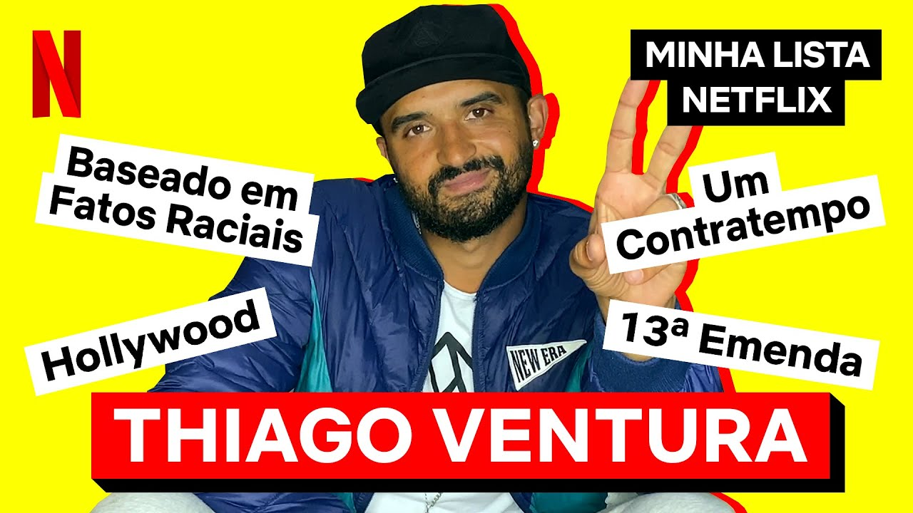 Minha Lista Netflix com Thiago Ventura   Netflix Brasil