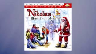 Hörspiel und Musik aus 'Nikolaus - Bischof von Myra' von Gertrud und Dirk Schmalenbach