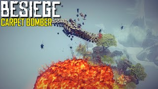 Besiege: Part 3 - Carpet Bomber