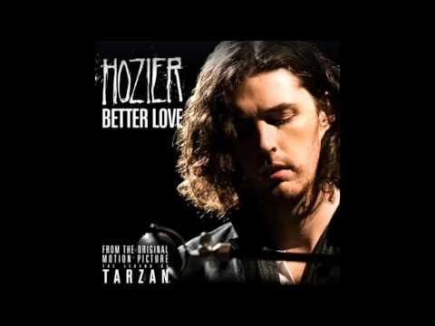 Hozier - Better Love