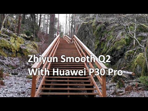 Zhiyun Smooth Q2 Smartphone Gimbal Testing With Huawei P30 Pro