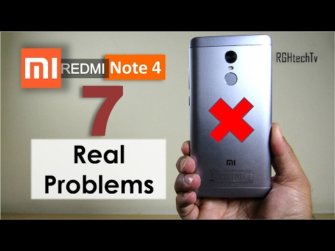 7 Real Problems of Redmi Note 4 - are they deal breaker ?