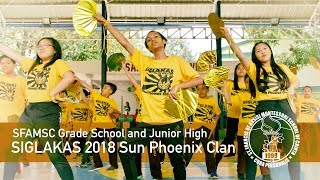 SFAMSC SIGLAKAS 2018 Grade School & High School Sun Phoenix Clan Cheer